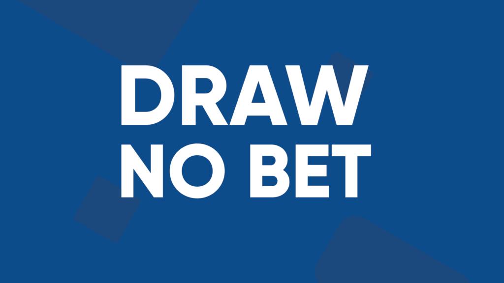 mercado draw no bet apuesta no valida empate