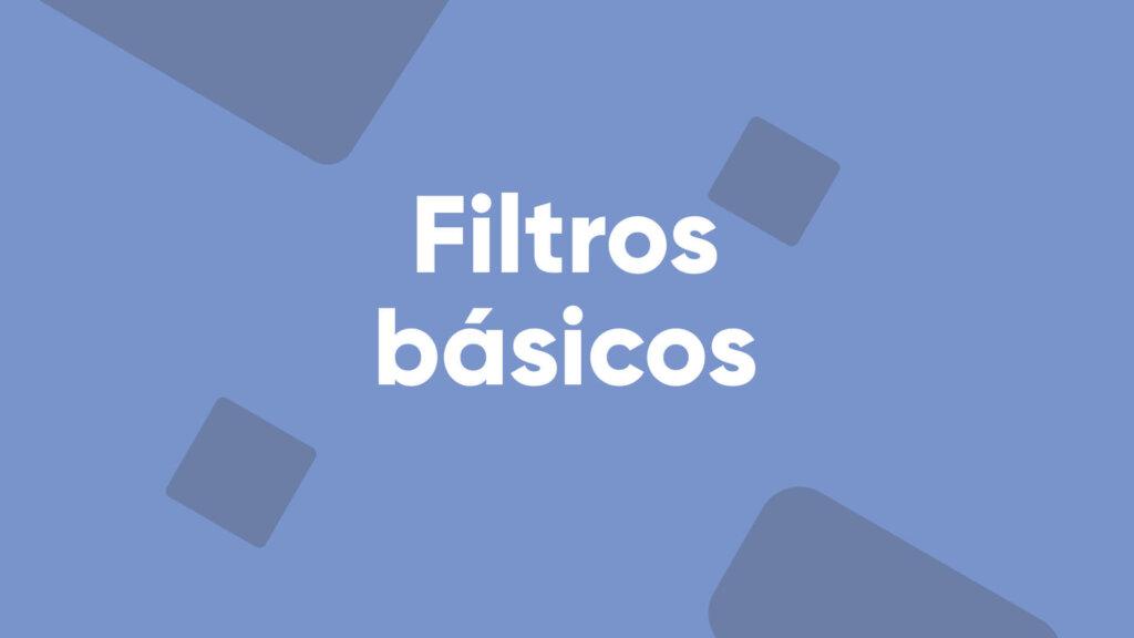 tutorial filtros básicos betpractice